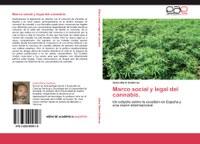 """Nuevo libro del Dr. Isidro Marín Gutiérrez titulada """"Marco social y legal del cannabis. Un estudio sobre la cuestión en España y una visión internacional"""""""
